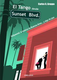 El Tango desde Sunset Blvd.